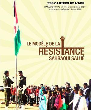 LA MODÈLE DE LA RÉSISTANCE SAHRAOUI SALUÉ – LES CAHIERS DE L'APS (Calaméo / A lire la publication)