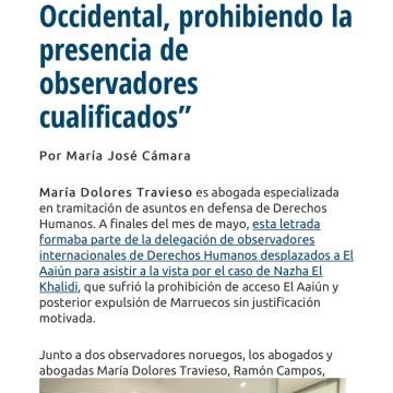 """Dolores Travieso: """"Se evidencia una vez más la opacidad de Marruecos en su actuación en el Sahara Occidental, prohibiendo la presencia de observadores cualificados""""   Abogacía Española"""