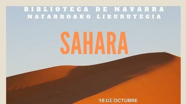 Biblioteca de Navarra:actividades de sensibilización sobre los problemas de los campos de refugiados saharauis | Noticias de Navarra