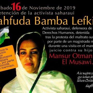 La saharaui Mahfuda Fakir lleva días encerrada en la cárcel negra marroquí sin recibir sus medicamentos por denunciar detenciones arbitrarias y juicios injustos contra activistas saharauis