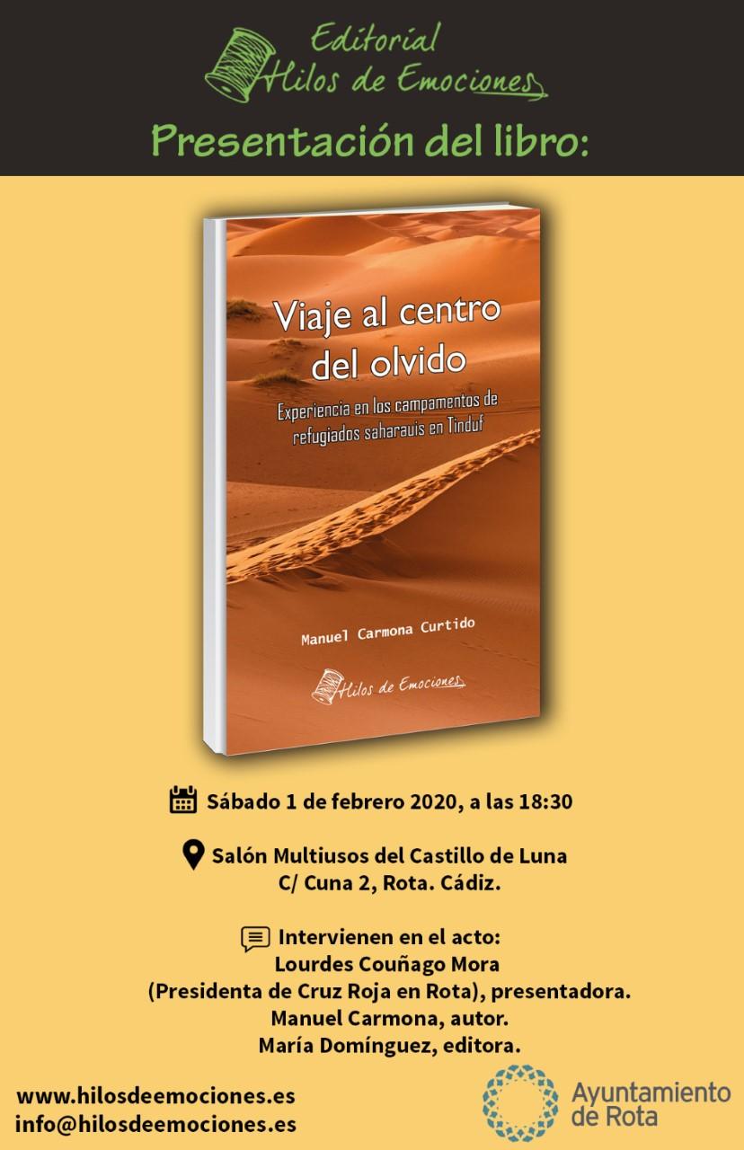 El roteño Manuel Carmona presenta este sábado 'Viaje al centro del Olvido', un libro sobre la situación del pueblo saharaui