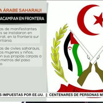 Saharauis acampan en frontera en rechazo a la ocupación marroquí – teleSUR Videos
