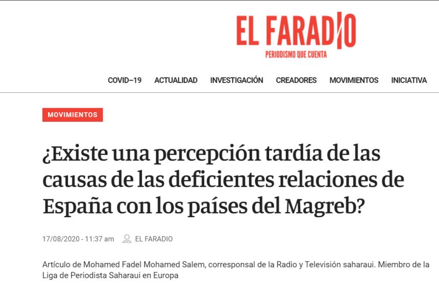 ¿Existe una percepción tardía de las causas de las deficientes relaciones de España con los países del Magreb? – El Faradio | Por Mohamed Fadel Mohamed Salem, corresponsal de la Radio y Televisión saharaui