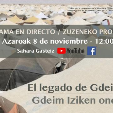 «El legado de Gdeim Izik», programa online de entrevistas para conmemorar el décimo aniversario del desmantelamiento del campamento – Arabako SEADen Lagunen Elkartea – Asociación de Amigas y Amigos de la RASD de Álava
