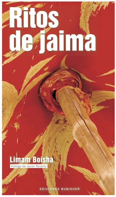 Ritos de jaima | Prólogo de JAVIER REVERTE | Blog de «Ricardo Gómez»