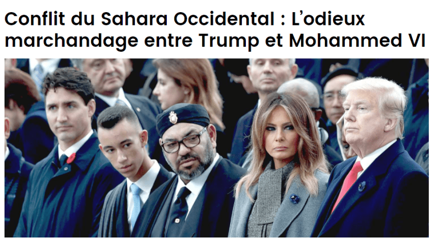 Conflit du Sahara Occidental : L'odieux marchandage entre Trump et Mohammed VI | El Watan
