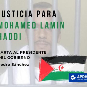 Carta al Presidente del Gobierno por la excarcelación de Mohamed Lamin Haddi – apdhe