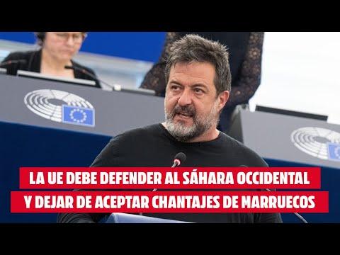 El Eurodiputado Manu Pineda afirma que la UE debe defender al Sáhara Occidental y dejar de aceptar chantajes de Marruecos
