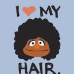 "Re: ""Can I touch it?"" The Fascination with Natural, African-American Hair"