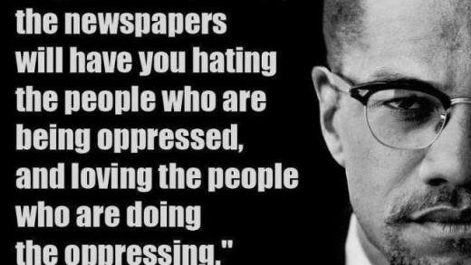 Malcolm-X-quote-If-youre-not-careful-the-newspapers-will-have-you-hating-the-people-who-are-being-opressed-and-loving-the-people-who-are-doing-the-opressing.
