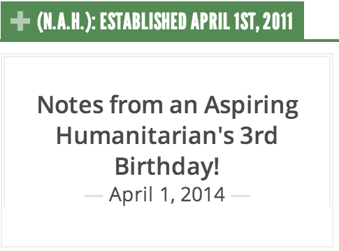 Notes from an Aspiring Humanitarian's 3rd Birthday