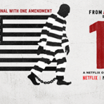 13TH Is A Documentary You Should Watch Right Now