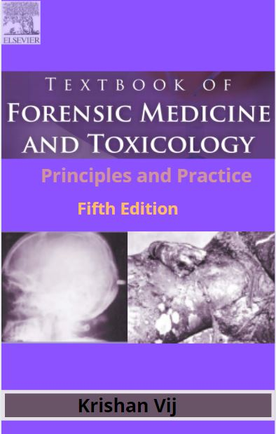 Read more about the article Textbook of Forensic medicine and toxicology by Krishan Vij pdf free