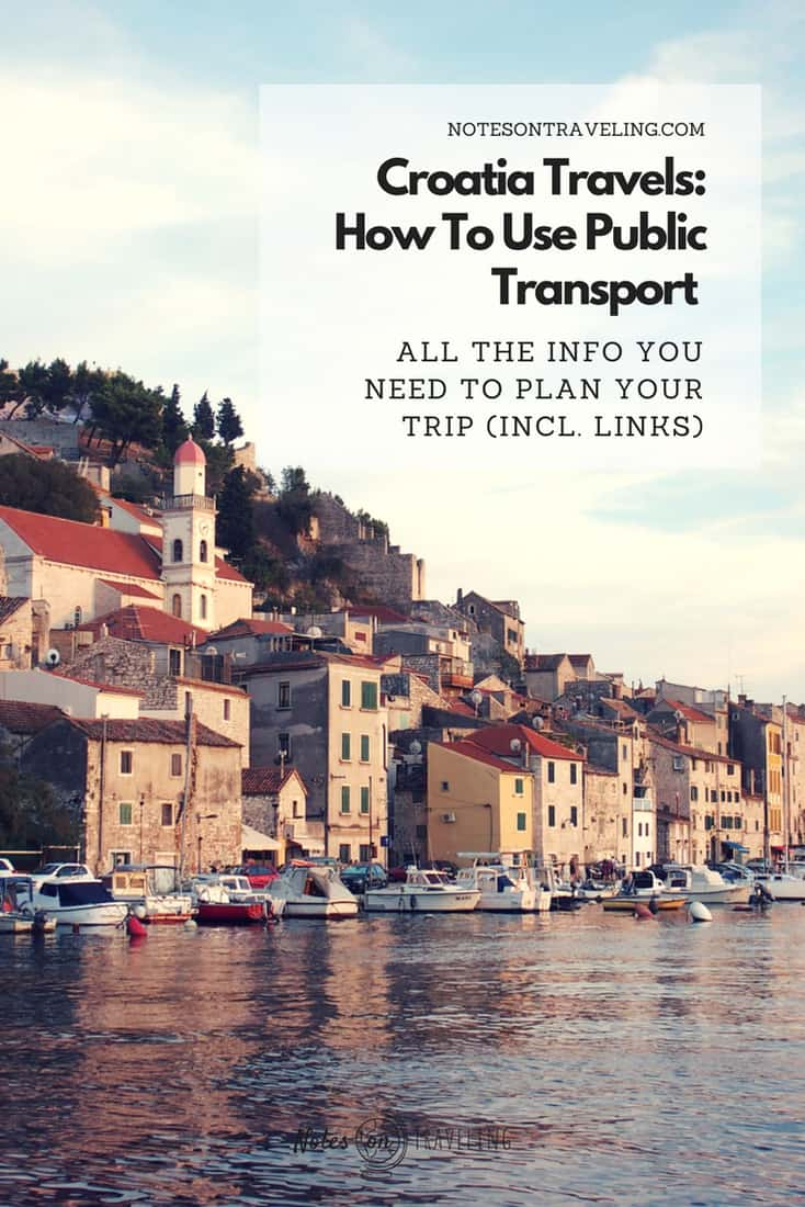 Learn all you need to know about public transport in Croatia: How to get to Croatia, and how to move around by bus, train & ferry in Croatia. Includes useful links. #backpackingeurope #balkansitinerary #budgettravel #backpackingcroatia #summerincroatia