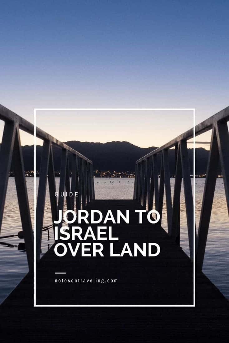 A comprehensive guide to crossing the border between Jordan and Israel at the Red Sea in Eilat/Aqaba. Includes links and prices.  #travelguides #backpacking #overlandtravel
