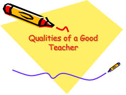 You Want Qualities Of A Good English Teacher
