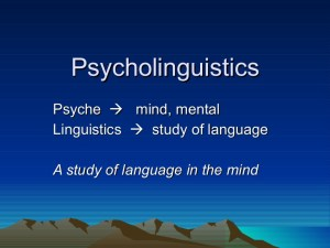 Proof That Psycholinguistics Really Works