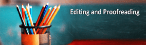 5 Great Tips About Editing And Proofreading For Writers And Students
