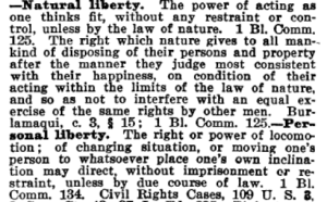 Natural Liberty and Personal Liberty as defined in Black's Law Dictionary, Second Edition.