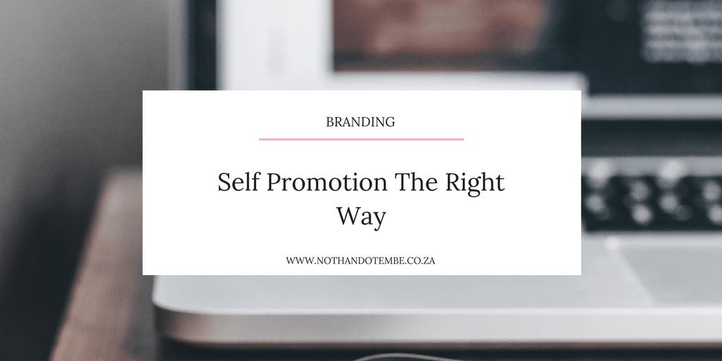 Self Promotion The Right Way
