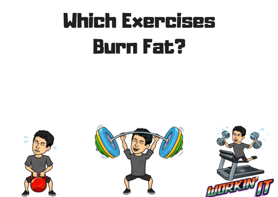Which exercises burn fat?