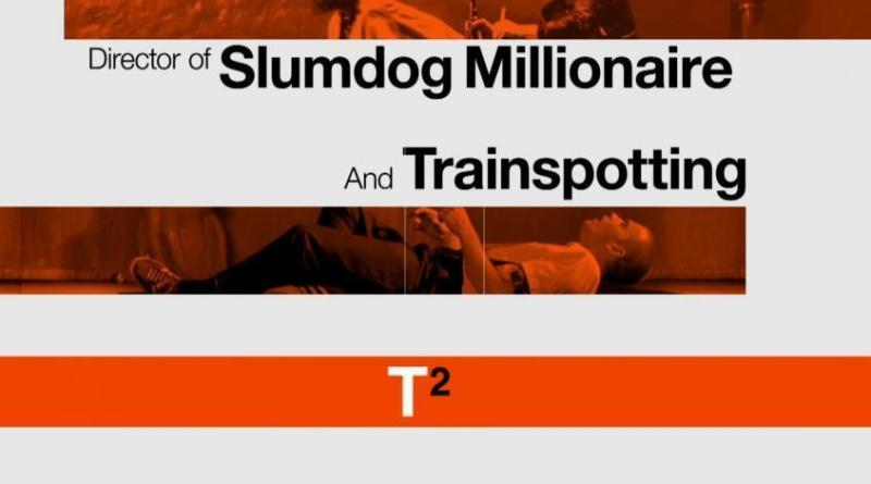 """Poster for the movie """"T2: Trainspotting"""""""