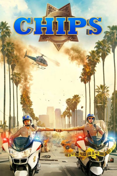 """Poster for the movie """"CHiPS"""""""