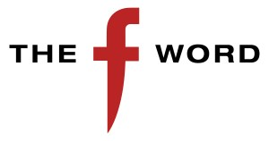 The F Word (Fox Television)