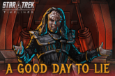 """A Good Day To Lie"" Mega-Event Kicks Off July 6 on Star Trek Timelines"