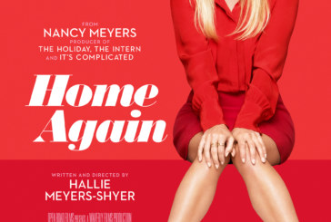 Official Poster And Trailer Released By Oopen Road Films For Home Again