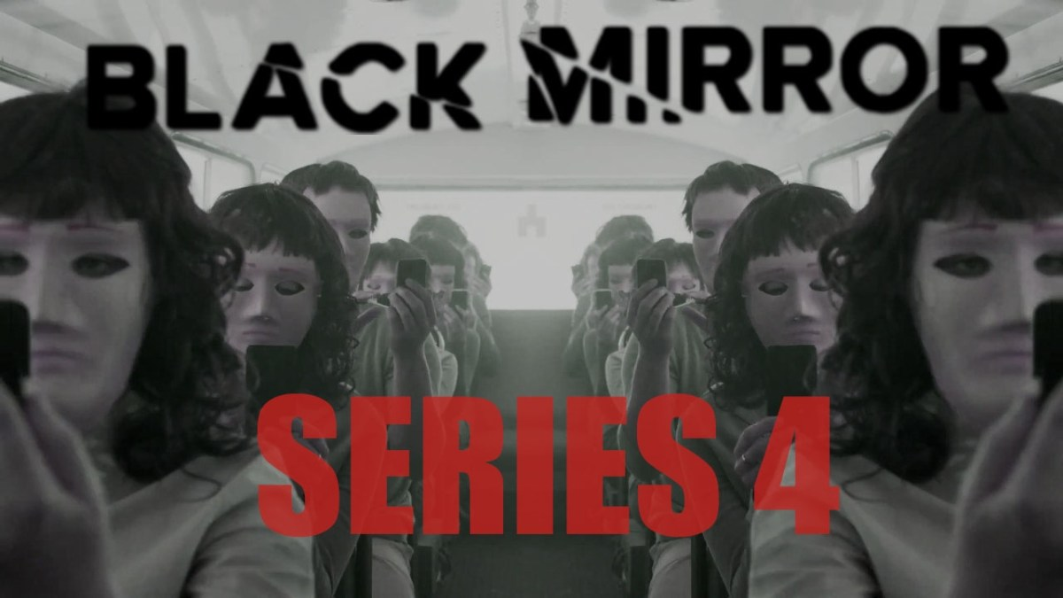 Black Mirror Season 4 Official Trailer And Premiere Date Revealed - Netflix
