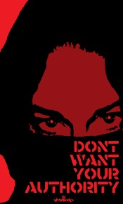 Don't Want Your Authority by vagabond ©