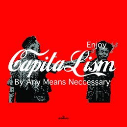 ENJOY CAPITALISM by vagabond ©
