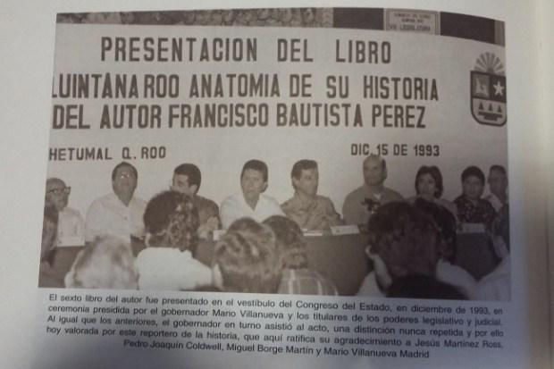 """Solo en un estado como el Quintana Roo priísta pudo darse la figura de un """"historiador del Estado"""" por decreto del mandamás en turno."""