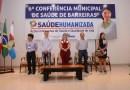 A 6ª Conferência Municipal de Saúde de Barreiras contou com participação maciça da população e de representantes de vários segmentos sociais