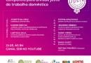 Seminário virtual vai abordar Divisão Justa do Trabalho Doméstico no próximo dia 13