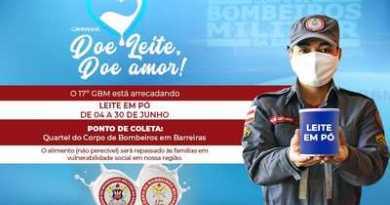 Corpo de Bombeiros de Barreiras lança campanha Doe Leite, Doe Amor