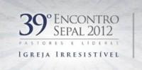 39º Encontro Sepal: 1800 pastores se reunirão para debater o futuro da igreja evangélica no Brasil
