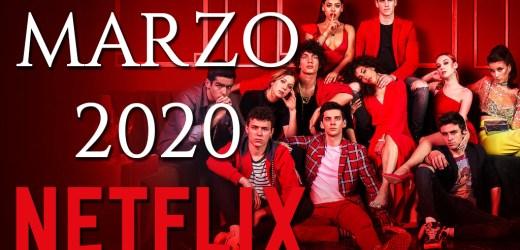 Netflix: lo más importante que llegará en marzo 2020