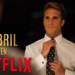 Netflix: lo más importante que llegará en abril 2021