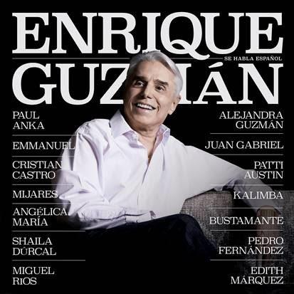 """ENRIQUE GUZMÁN INCLUYE EL TEMA """"LA PLAGA"""" A DÚO CON MIJARES EN EL ÁLBUM """"SE HABLA ESPAÑOL"""" 5"""