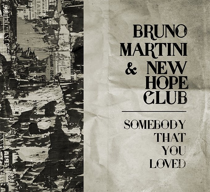 """Bruno Martini y New Hope Club estrenan """"Somebody That You Loved"""" 1"""