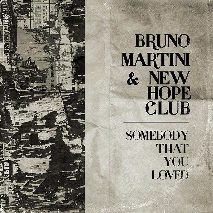 """Bruno Martini y New Hope Club estrenan """"Somebody That You Loved"""" 2"""