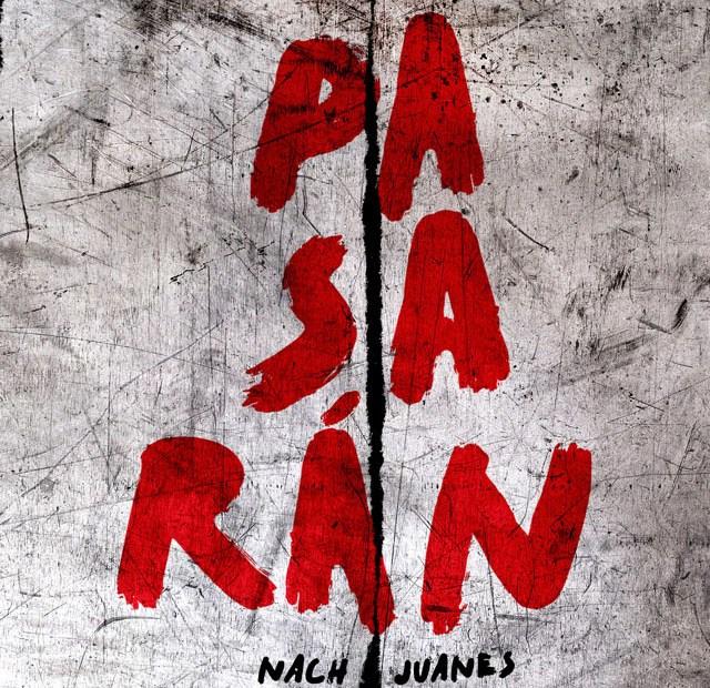 """Nach y Juanes PRESENTAN """"PASARÁN"""" 1"""