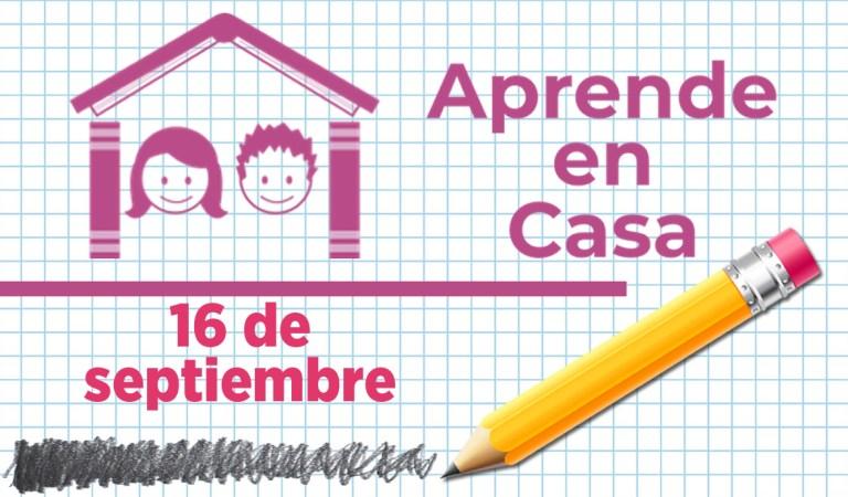 Clases de Aprende en Casa para el 16 de septiembre