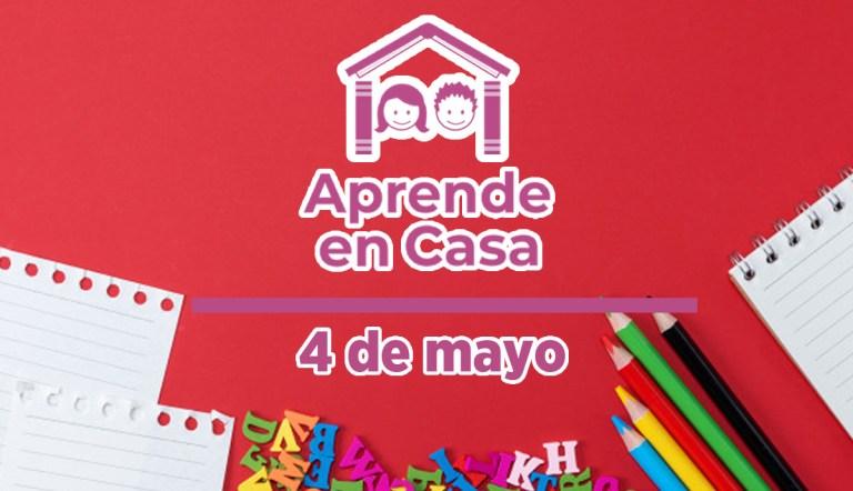 4 de mayo aprende en casa