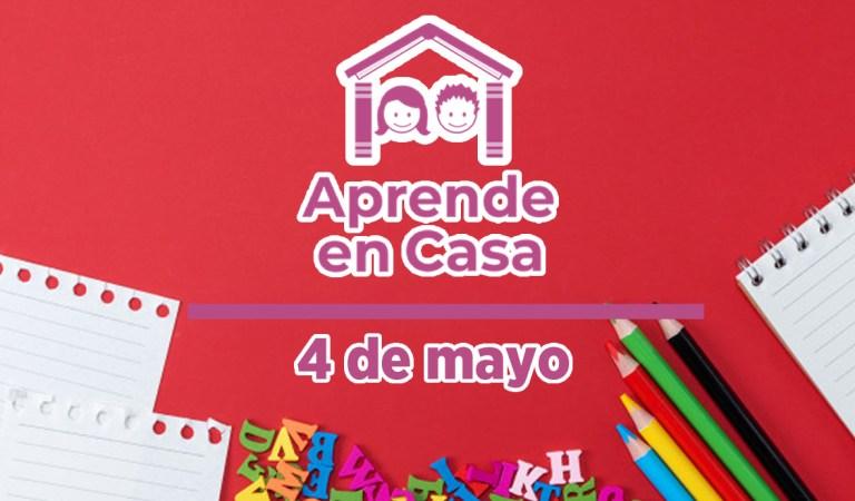 Aprende en Casa – Clases y materiales del martes 4 de mayo del 2021