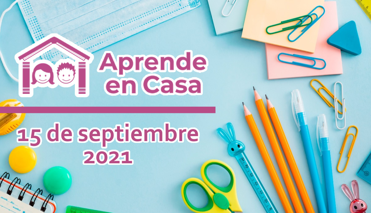 15 de septiembre aprende en casa