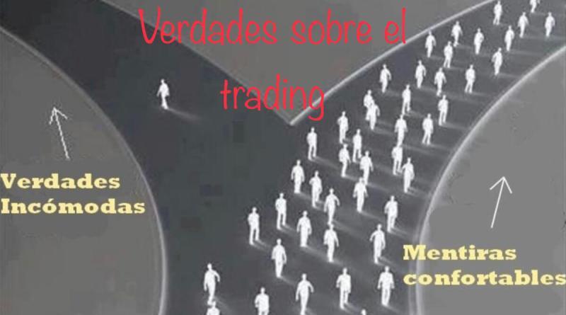 Verdades sobre el trading