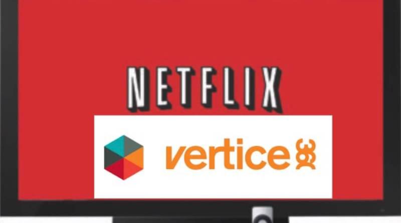 Netflix y Vértice 360 ultiman un acuerdo